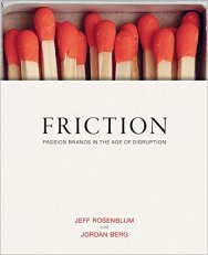 Friction-Passion Brands